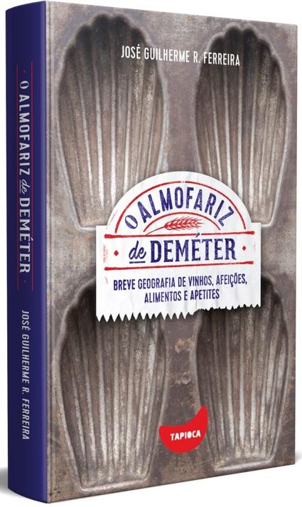 """Livro """"O Almofariz de Deméter"""" reúne 48 crônicas sobre o comer"""